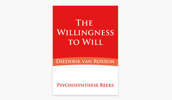 The Willingness to Will – Diederik van Rossum