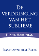 De verdringing van het sublieme frank haronian for Driften betekenis